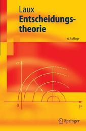 Entscheidungstheorie: Ausgabe 6