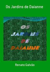 Os Jardins De Daianne