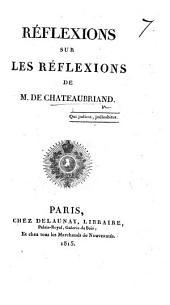 Réflexions sur les Réflexions de M. de Chateaubriand