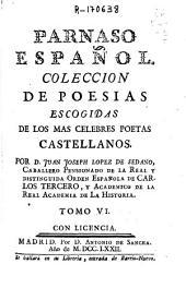 Parnaso español. Colección de poesías escogidas de los más célebres poetas castellanos: Volumen 6