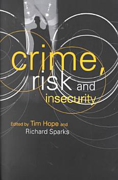 Crime  Risk  and Insecurity PDF