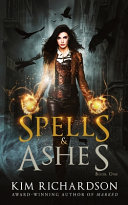 Download Spells and Ashes Book