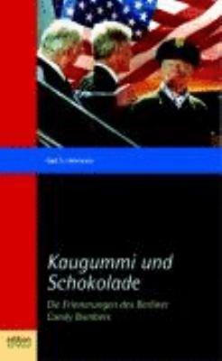 Kaugummi und Schokolade PDF