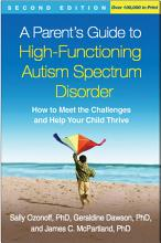 A Parent s Guide to High Functioning Autism Spectrum Disorder  Second Edition PDF
