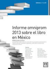 Informe omniprom 2013 sobre el libro en México