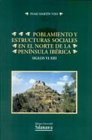 Poblamiento y estructuras sociales en el norte de la Pen  nsula Ib  rica  Siglos VI XIII PDF