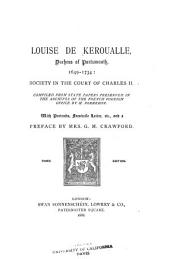 Louise de Keroualle, Duchess of Portsmouth, 1649-1734: Society in the Court of Charles II.