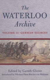 Waterloo Archive Vol II: German Sources