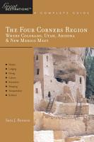 Explorer s Guide The Four Corners Region  Where Colorado  Utah  Arizona   New Mexico Meet  A Great Destination PDF
