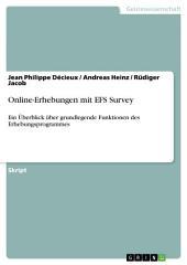 Online-Erhebungen mit EFS Survey: Ein Überblick über grundlegende Funktionen des Erhebungsprogrammes