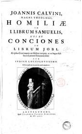 Opera omnia; in novem tomos digesta: Joannis Calvini ... Homiliae in 1. librum Samuelis, uti et Conciones in librum Jobi ... cum indice locupletissimo, Volume 2
