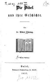 Die Bibel und ihre Geschichte