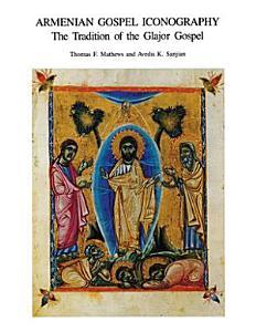 Armenian Gospel Iconography Book