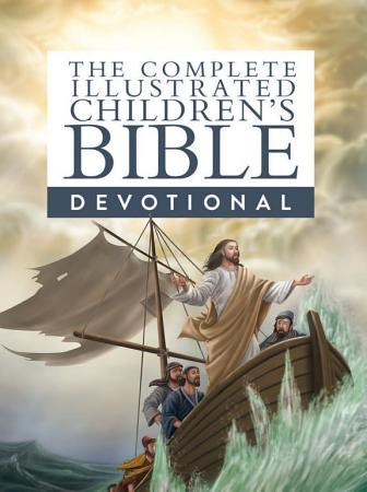The Complete Illustrated Children s Bible Devotional PDF