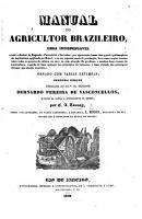 Manual do Agricultor Brazileiro     segunda edi    o     por C  A  Taunay  sendo collaborador na parte agronomica e botanica  L  Riedel   Appendice    PDF