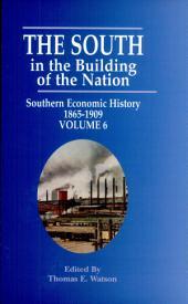 Southern Economic History, 1865-1909