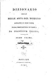 Dizionario delle belle arti del disegno, estratto in gra parte dalla Enciclopedia metodica