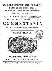 Commentaria in jus ecclesiasticum universum: Volume 1