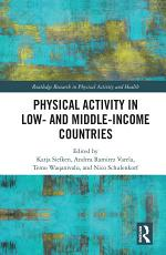 Physical Activity in Low- and Middle-Income Countries