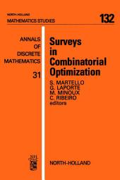Surveys in Combinatorial Optimization
