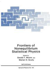 Frontiers of Nonequilibrium Statistical Physics