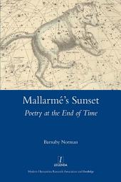 Mallarme's Sunset: Poetry at the End of Time
