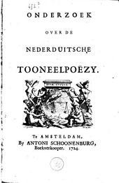 Onderzoek over de Nederduitsche tooneelpoëzy