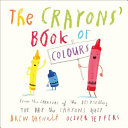 The Crayons E Tm Book Of Colours Book PDF
