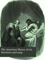 The American Library of Art, Literature and Song: Volume 1