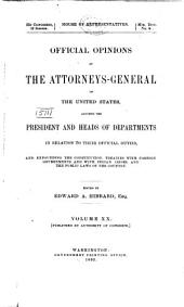 Official Opinions of the Attorneys General of the United States: Advising the President and Heads of Departments in Relation to Their Official Duties, Volume 20