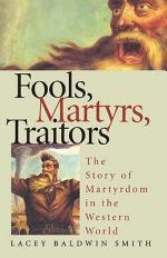 Fools, Martyrs, Traitors