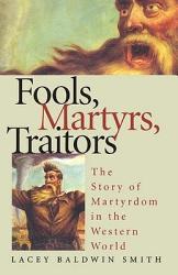 Fools Martyrs Traitors Book PDF
