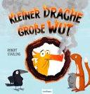 Kleiner Drache   gro  e Wut PDF