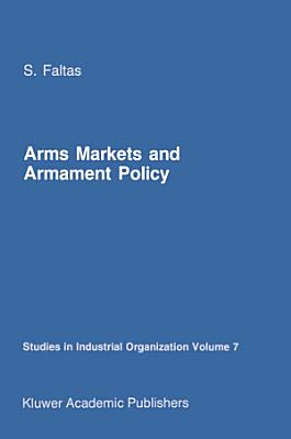 Arms Markets and Armament Policy PDF