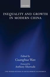 Inequality and Growth in Modern China