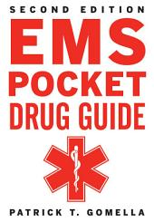 EMS Pocket Drug Guide 2/E: Edition 2