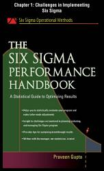 The Six Sigma Performance Handbook Chapter 1 Challenges In Implementing Six Sigma Book PDF