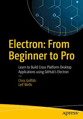 Electron  From Beginner to Pro PDF