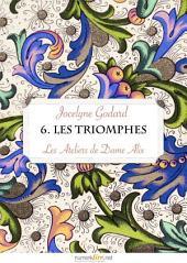 Les Ateliers de Dame Alix, tome 6: Les Triomphes