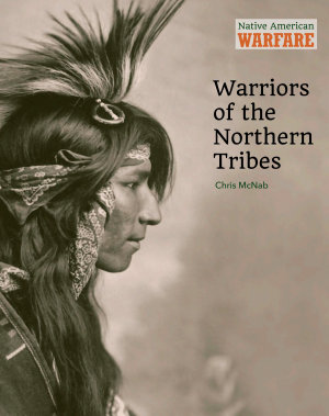 Warriors of the Northern Tribes