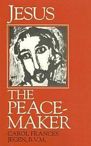 Jesus the Peacemaker Book