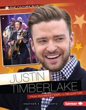 Justin Timberlake: From Mouseketeer to Megastar