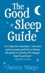 The Good Sleep Guide Book PDF