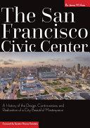The San Francisco Civic Center
