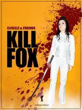 Kill Fox: Io ucciderò Paolo Fox (e quando accadrà, sarà sempre troppo tardi)