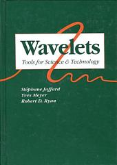Wavelets: Tools for Science and Technology