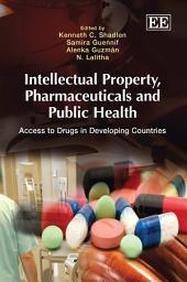 Intellectual Property, Pharmaceuticals and Public Health: Access to Drugs in Developing Countries