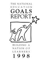 National Education Goals Report: Building a Nation of Learners