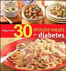 Betty Crocker 30-Minute Meals for Diabetes