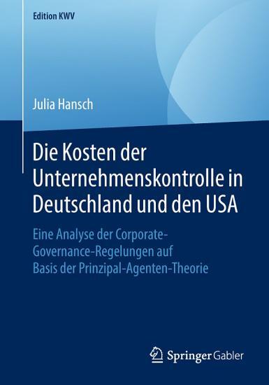 Die Kosten der Unternehmenskontrolle in Deutschland und den USA PDF